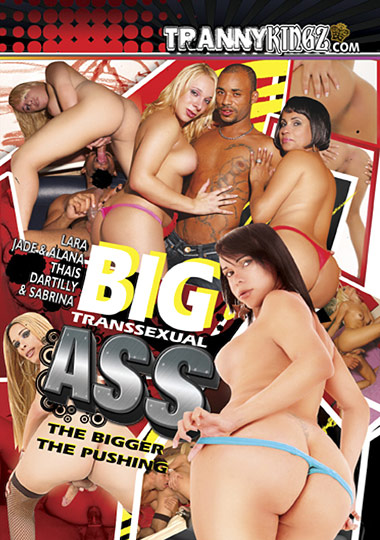 Big Transsexual Ass (2009)