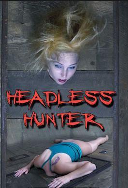Headless Hunter Part 1 - Bondage, BDSM