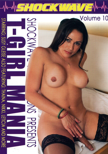 T-Girl Mania 10 (2007) - TS Susy Gleise, Thaina