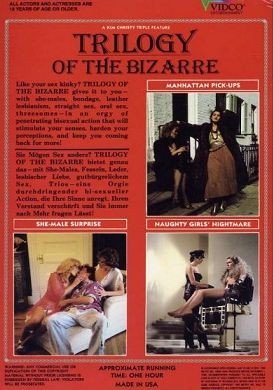 She-Male Encounters 6: Trilogy of the Bizarre (1983)