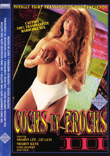 Cocks In Frocks 3 (2000) - TS Leilani, Sharon Lee