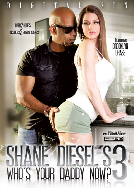 Shane Diesels Whos Your Daddy Now 3 (2015) - Brooklyn Chase