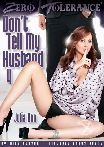 Dont Tell My Husband 4 (2015) - Julia Ann, Ashley Fires