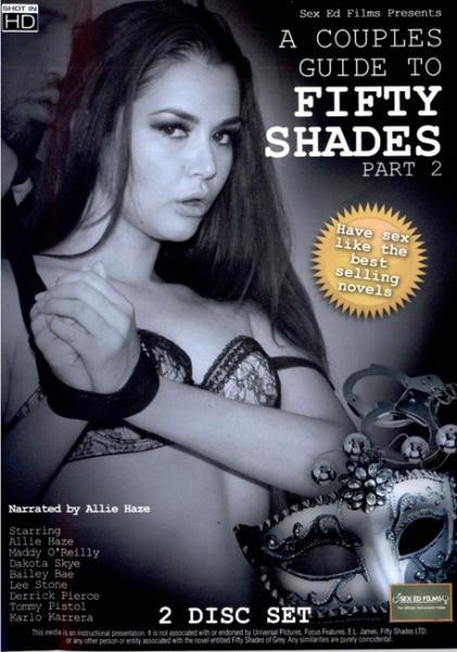 A Couples Guide To Fifty Shades 2 (2015) - Dakota Skye, Bailey Bae