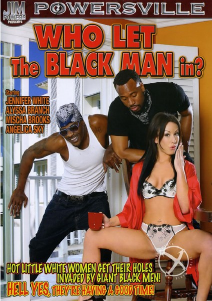 Who Let The Black Man In? (2015) -  Jennifer White, Alyssa Branch