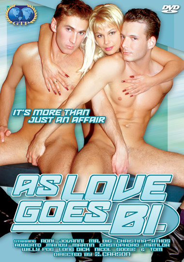As Love Goes Bi (2006) - Bisexual