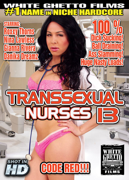 Transsexual Nurses 13 (2014) - TS Roxy Thorns, Nina Lawless