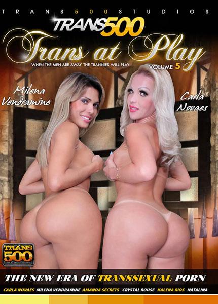 Trans At Play 5 (2014) - TS Carla Novaes,  Milena Vendramine