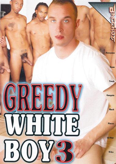 Greedy White Boy 3 (2014) - Gay Movies