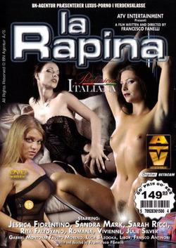 La Rapina (2004)