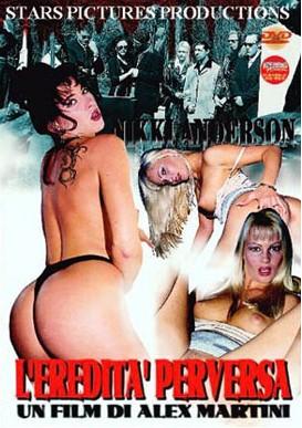 L'Eredita perversa (2005)