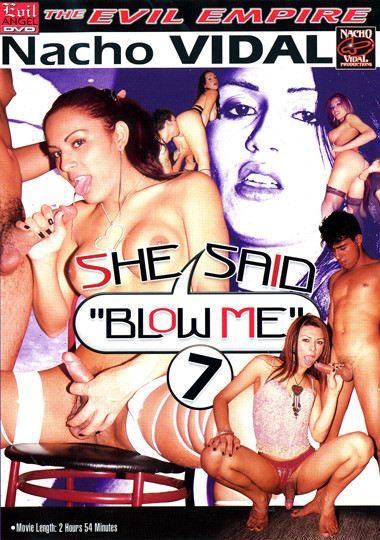 She Said Blow Me 7 (2007)