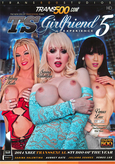 TS Girlfriend Experience 5 (2014) - TS Sarina Valentina, Venus Lux