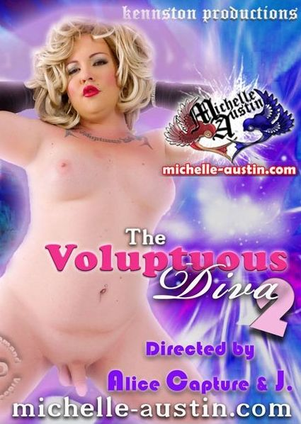 The Voluptuous Diva 2 (2013) - TS Michelle Austin