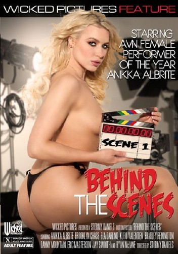 Behind The Scenes (2015) - Anikka Albrite