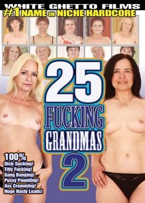 25 Fucking Grandmas 2 (2015) -