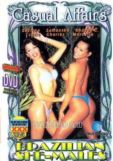 Brazilian She-Males - Casual Affairs (2001) - TS Samantha