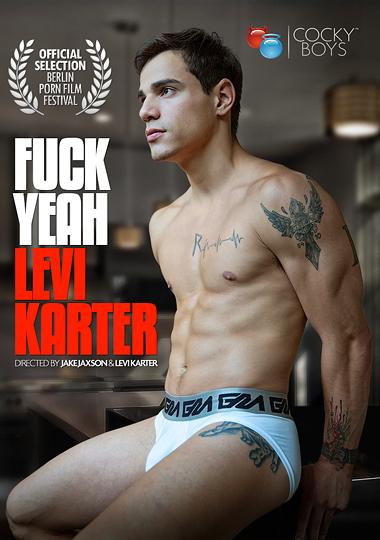 Fuck Yeah Levi Karter (2014) - Gay Movies