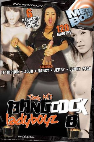 Bang Cock Ladyboyz 8 (2011) - TS Jerry, Nancy