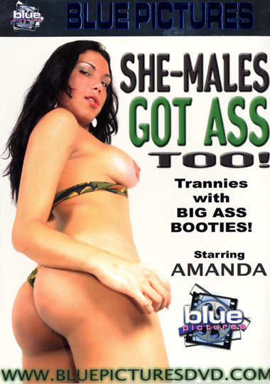 She-Males Got Ass Too (2006) - Amanda Jonathan