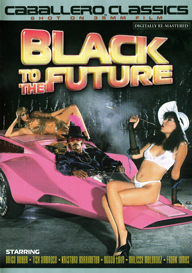 Black To The Future (1986) - Kristara Barrington