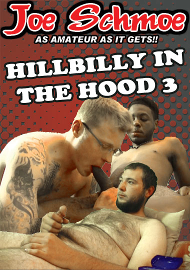 Hillbilly In The Hood 3 (2014) - Gay Movies