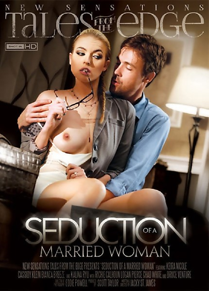 Seduction Of A Married Woman (2015) - Bianca Breeze