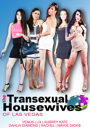 The Transsexual Housewives Of Las Vegas (2015)