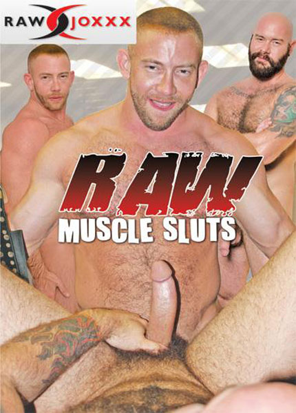 Raw Muscle Sluts (2015)