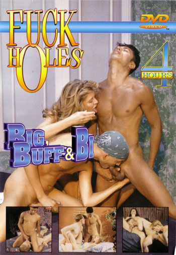 Fuck Holes - Big, Buff & Bi (2000)