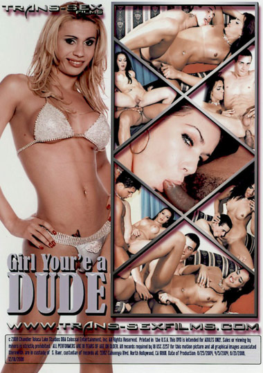 Girl You're A Dude (2005) - TS Gabriela Silva