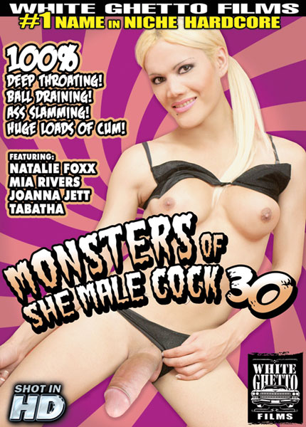 Monsters of She Male Cock 30 (2013) - TS Natalie Foxx