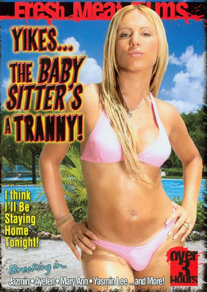 Yikes...The Baby Sitter's A Tranny! (2008)
