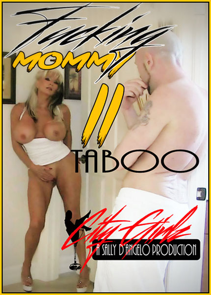 Fucking Mommy 2 (2016) - Sally D'Angelo
