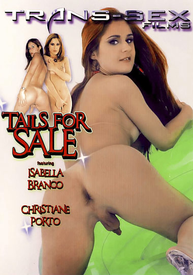Tails For Sale (2008) - TS Isabella Branco
