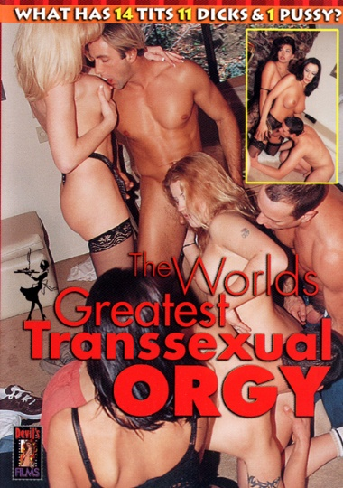 The World's Greatest Transsexual Orgy (2002)