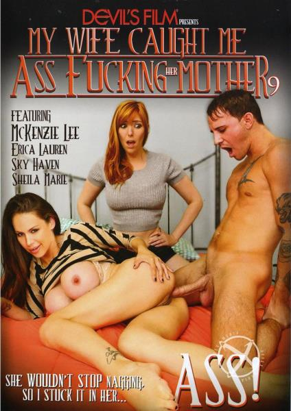 My Wife Caught Me Ass Fucking Her Mother 9 (2016)