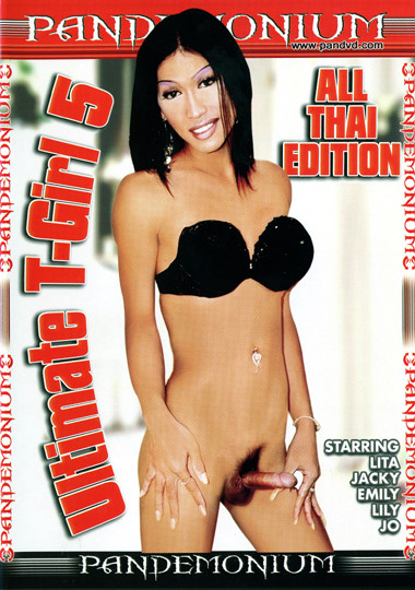 Ultimate T-Girl 5 - All Thai Edition (2006)