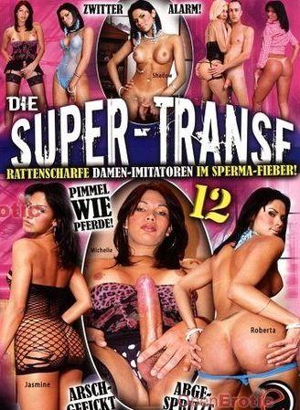 Die Super Transe 12 (2011)