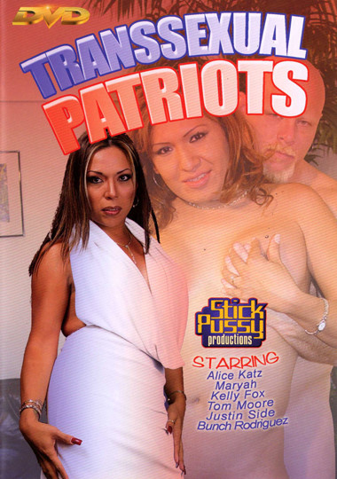 Transsexual Patriots (2006) - TS Kelly Foxxx