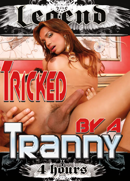 Tricked By A Tranny (2013)