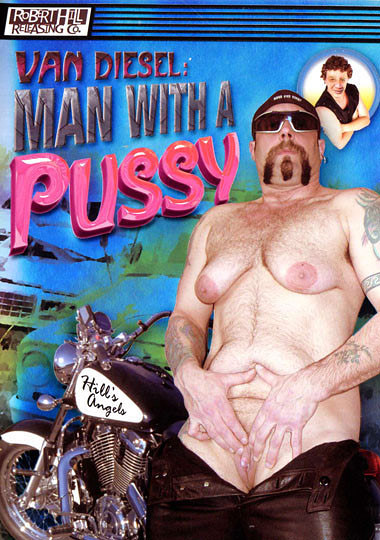 Man With A Pussy (2006)
