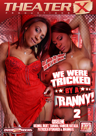 We Were Tricked By A Tranny! 2 (2012)