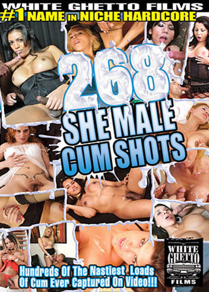 268 She Male Cum Shots (2012)