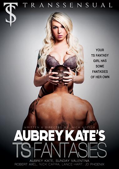 Aubrey Kate's TS Fantasies (2015)