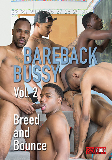 Bareback Bussy 2 - Breed And Bounce (2015)