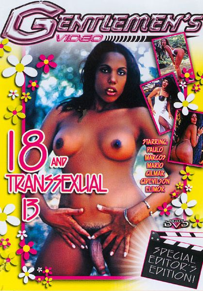 18 And Transsexual 13 (2007)