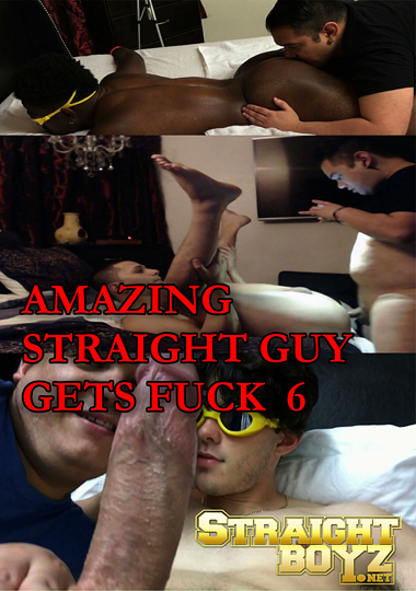 Amazing Straight Guy Gets Fuck 6 (2015)