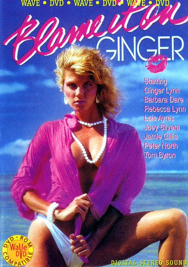 Blame It on Ginger (1986) - Ginger Lynn