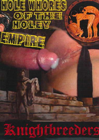 Hole Whores Of The Holey Empire (2015)